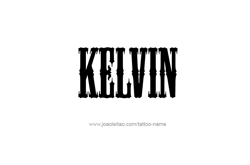 Tattoo Design  Name Kelvin