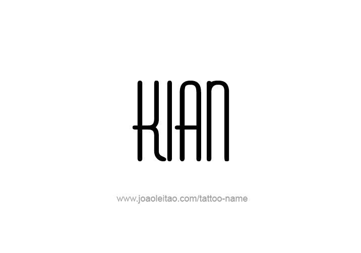 Tattoo Design  Name Kian
