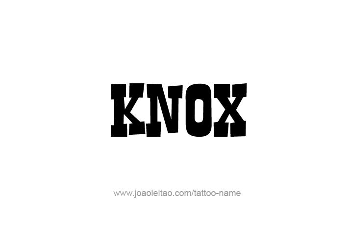 Tattoo Design  Name Knox