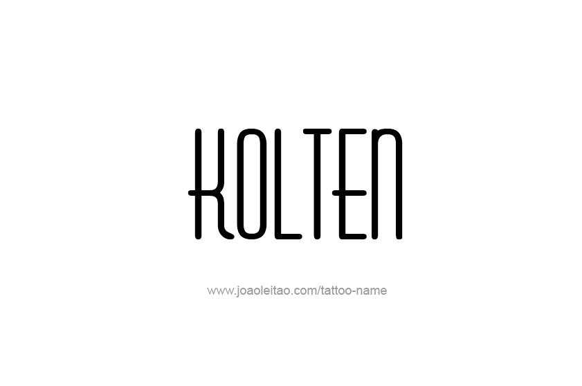 Tattoo Design  Name Kolten