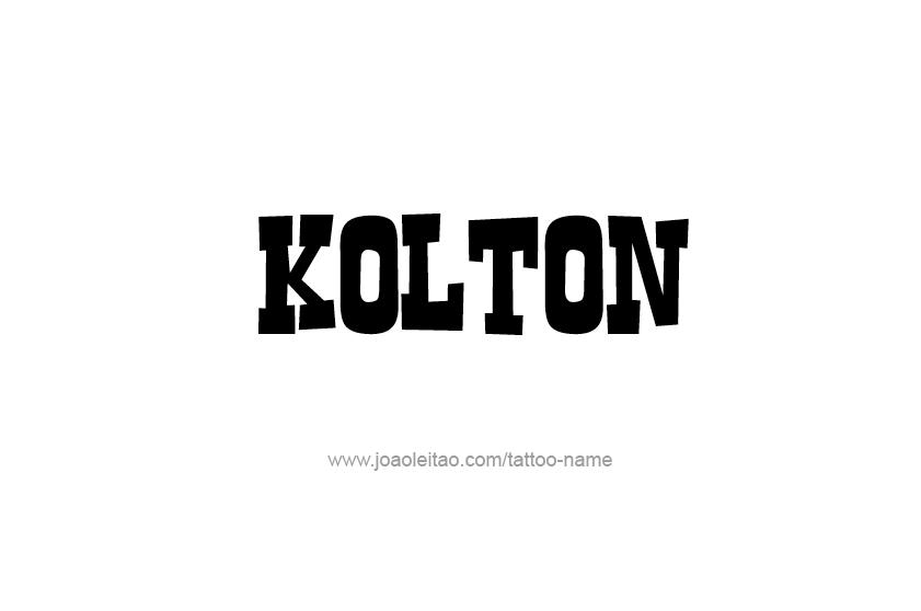 Tattoo Design  Name Kolton