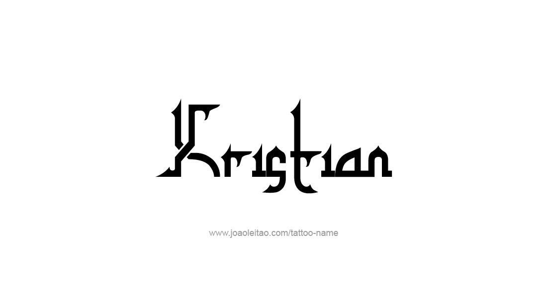 Tattoo Design  Name Kristian