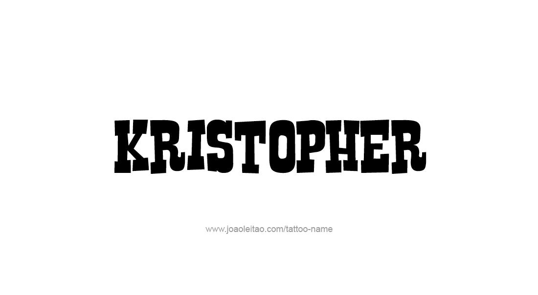 Tattoo Design  Name Kristopher