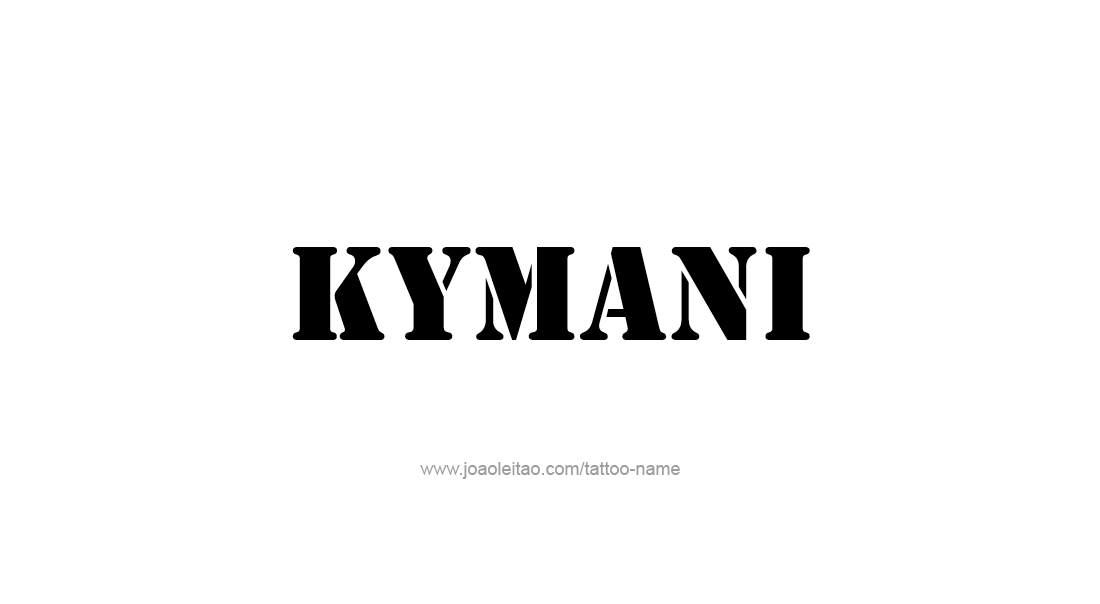 Tattoo Design  Name Kymani