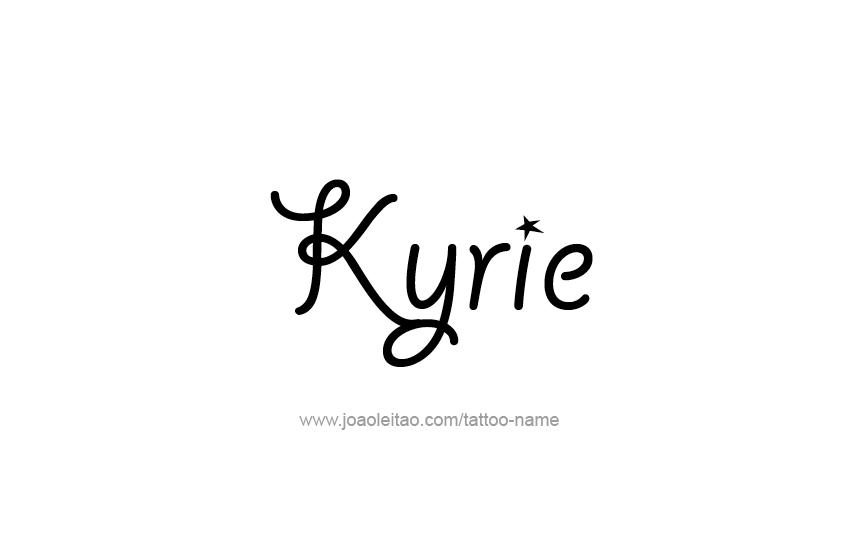 Tattoo Design  Name Kyrie