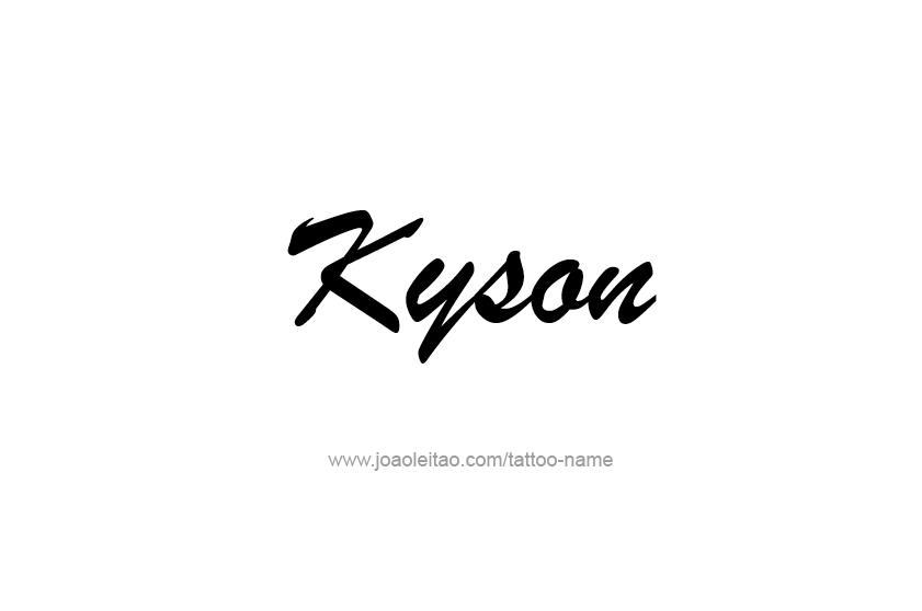 Tattoo Design  Name Kyson