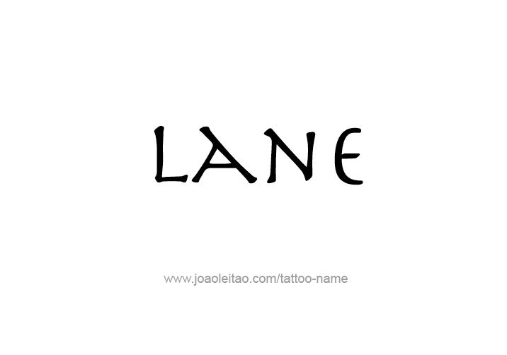 Tattoo Design  Name Lane
