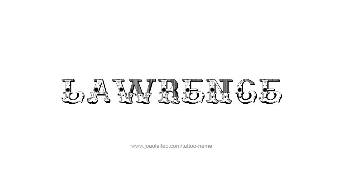 Tattoo Design  Name Lawrence