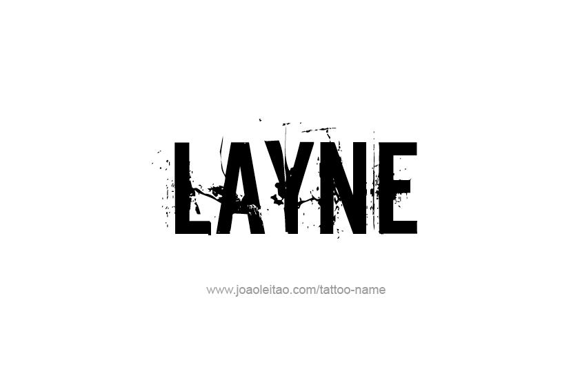 Tattoo Design  Name Layne
