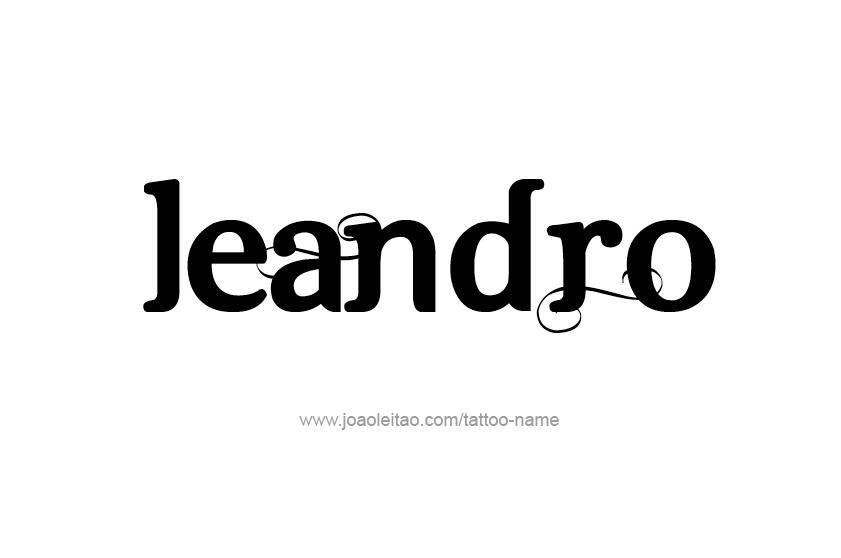 Tattoo Design  Name Leandro