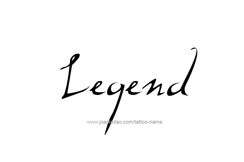 Tattoo Design  Name Legend