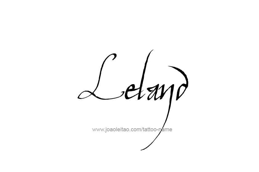 Tattoo Design  Name Leland