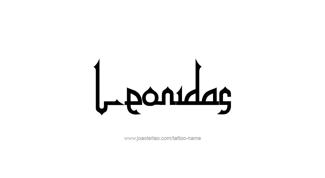 Tattoo Design  Name Leonidas