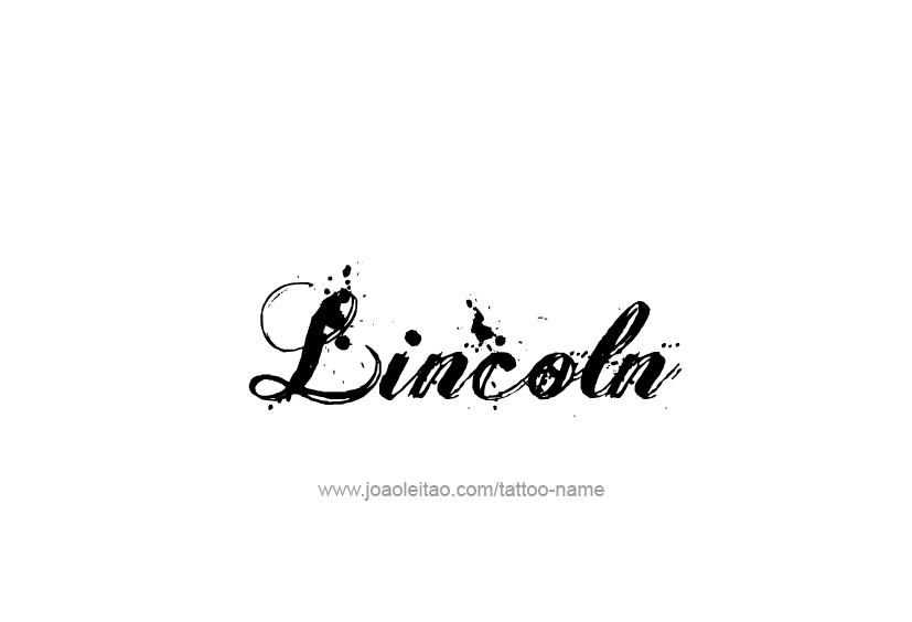 Tattoo Design  Name Lincoln