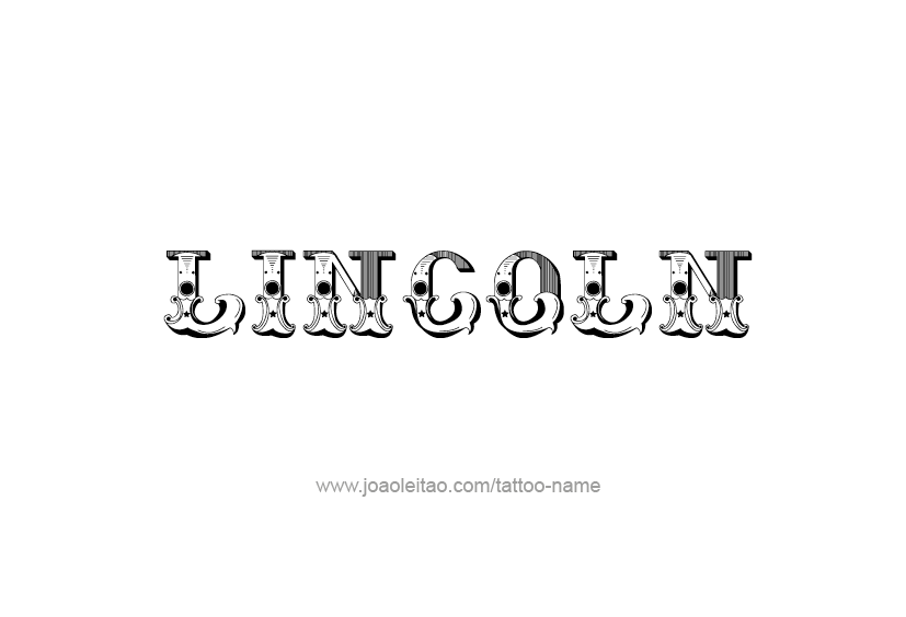 Tattoo Design  Name Lincoln