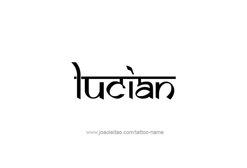 Tattoo Design  Name Lucian