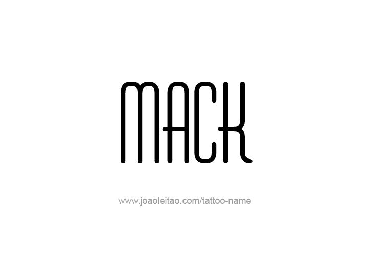 Tattoo Design  Name Mack