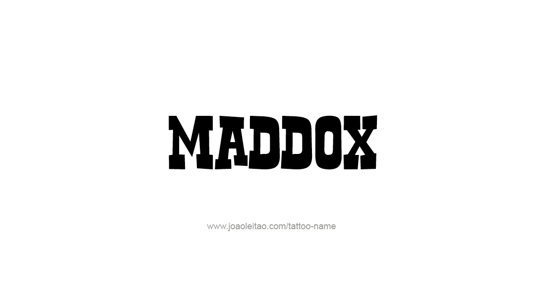 Tattoo Design  Name Maddox