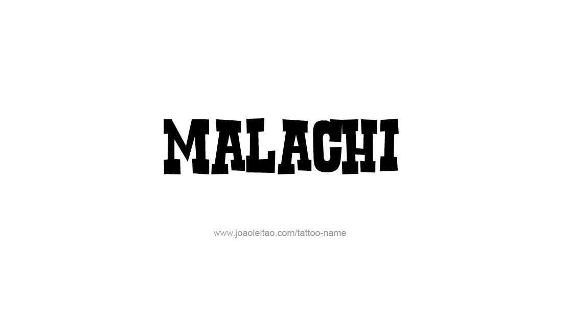 Tattoo Design  Name Malachi
