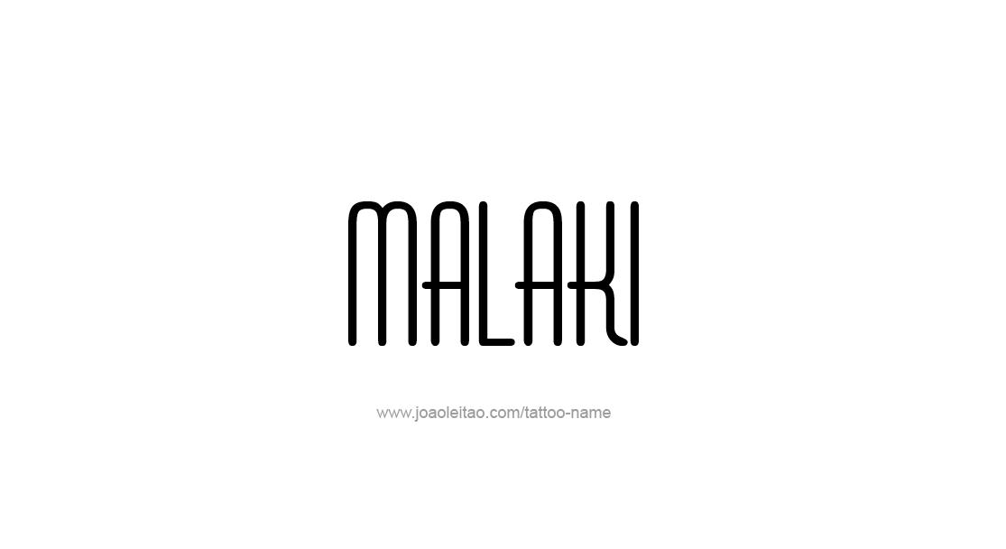 Tattoo Design  Name Malaki