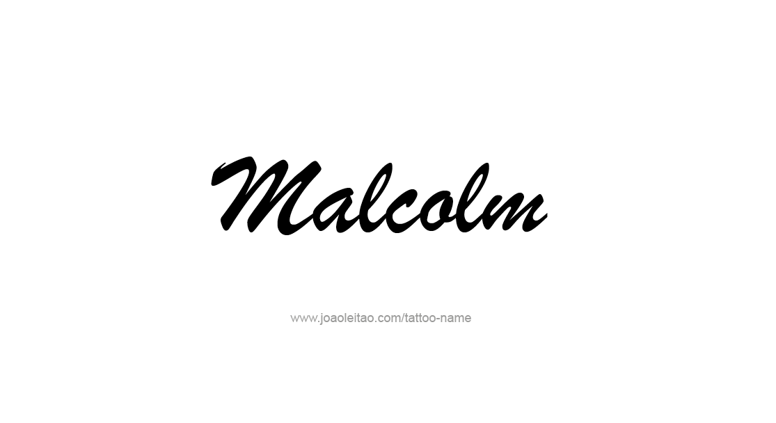 Tattoo Design  Name Malcolm