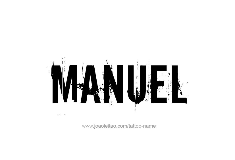 Tattoo Design  Name Manuel