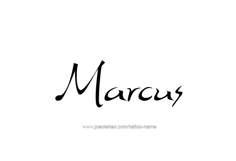 Tattoo Design  Name Marcus