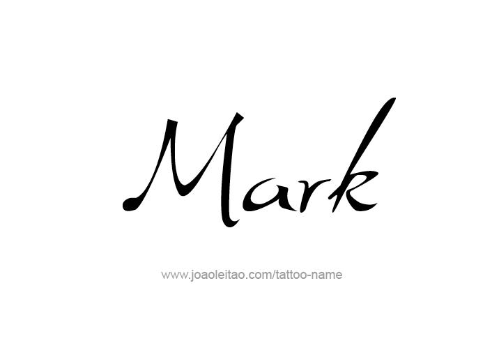 Tattoo Design  Name Mark