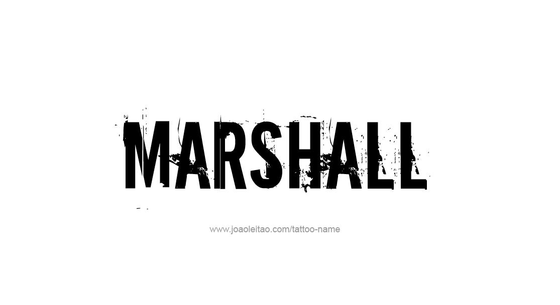Tattoo Design  Name Marshall