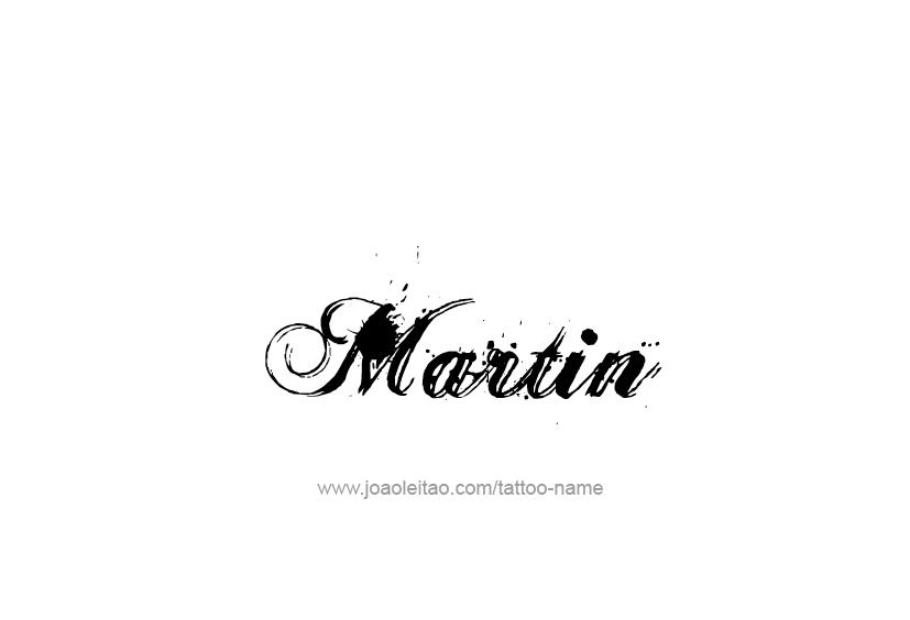 Tattoo Design  Name Martin