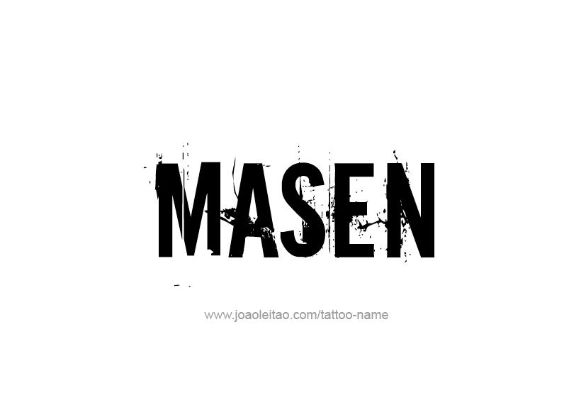 Tattoo Design  Name Masen