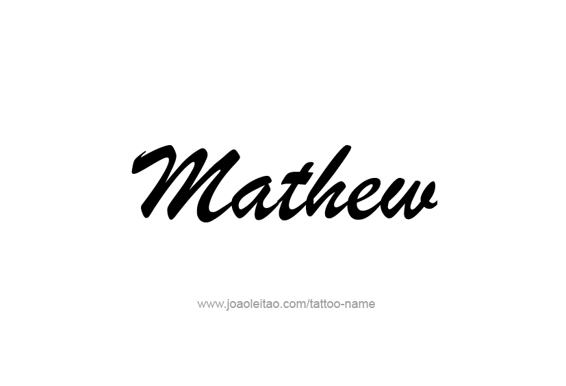 Tattoo Design  Name Mathew