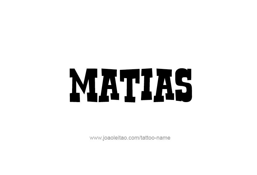 Tattoo Design  Name Matias