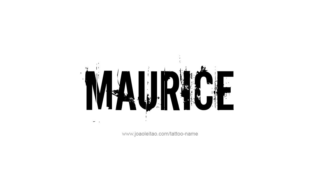 Tattoo Design  Name Maurice