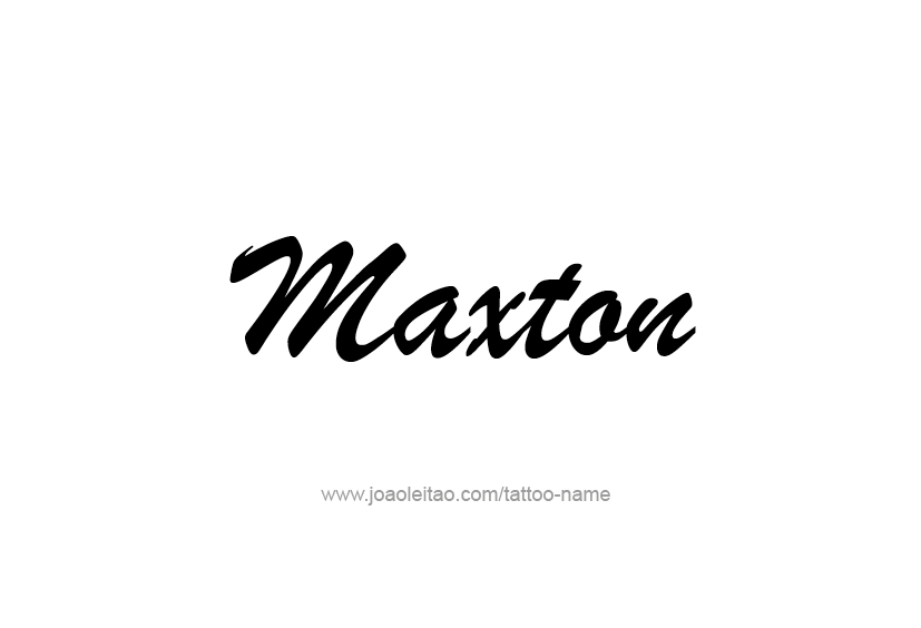 Tattoo Design  Name Maxton