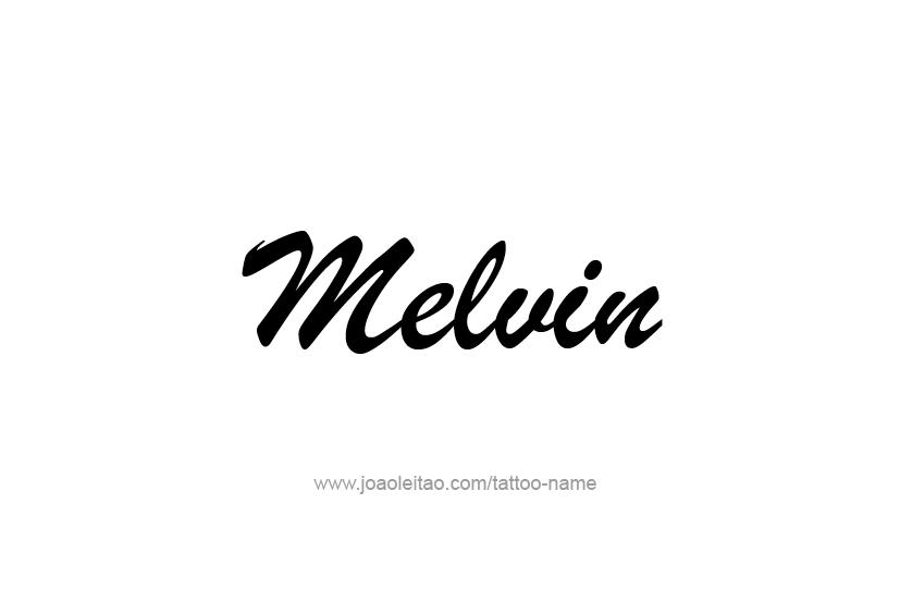 Tattoo Design  Name Melvin