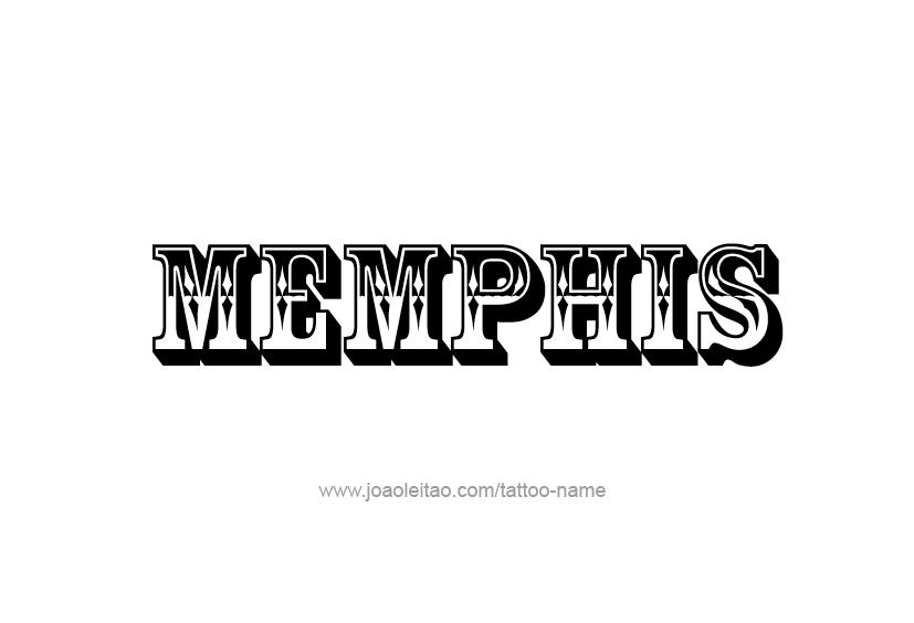 Tattoo Design  Name Memphis