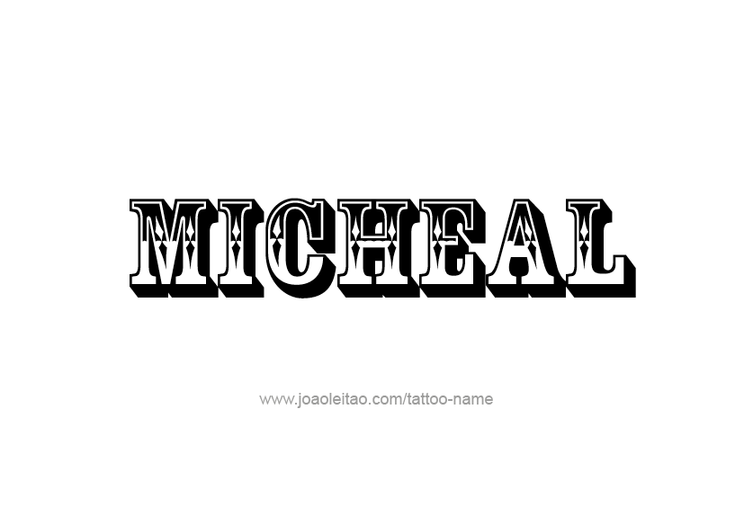 Tattoo Design  Name Micheal