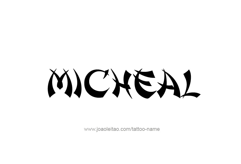 Tattoo Design  Name Micheal