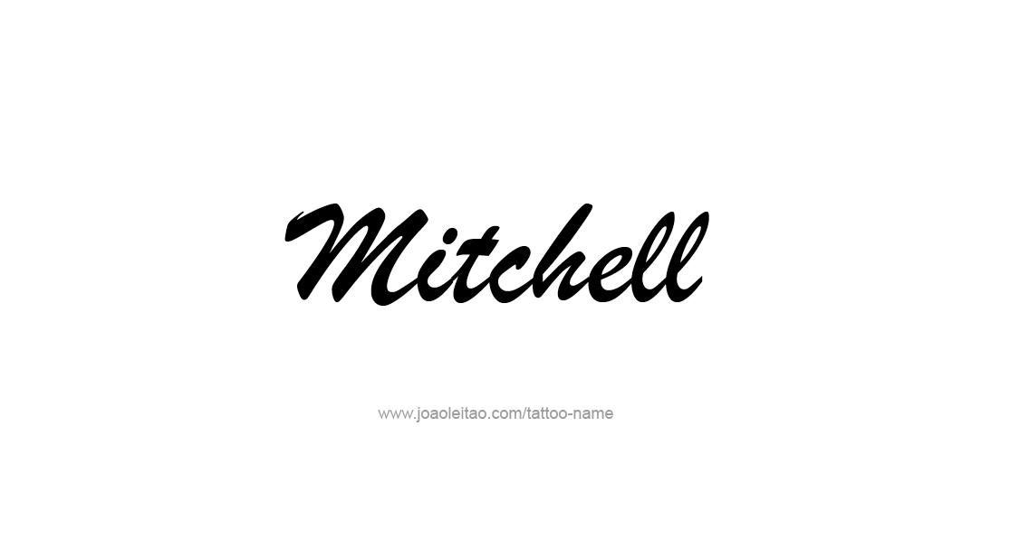 Tattoo Design  Name Mitchell