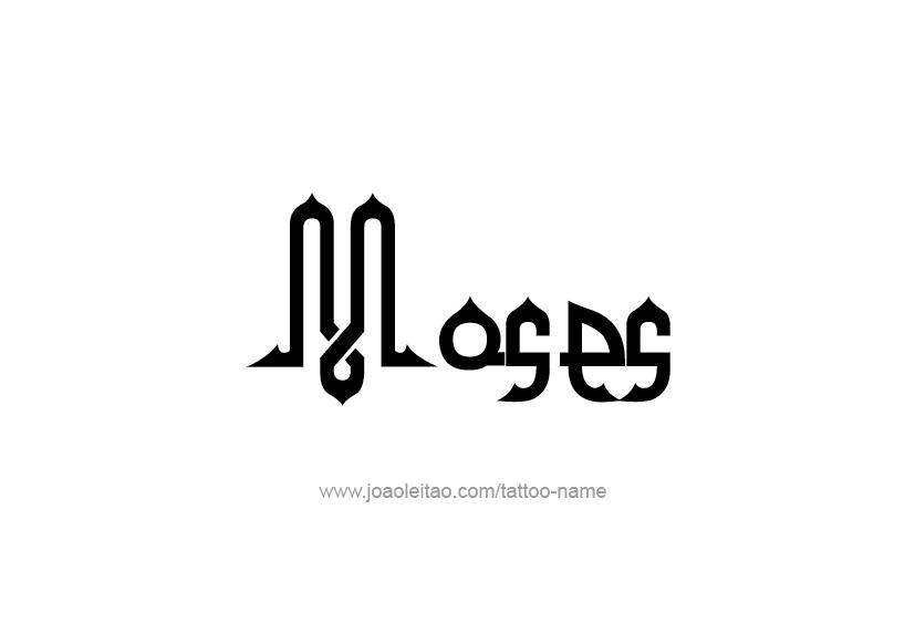 Tattoo Design  Name Moses