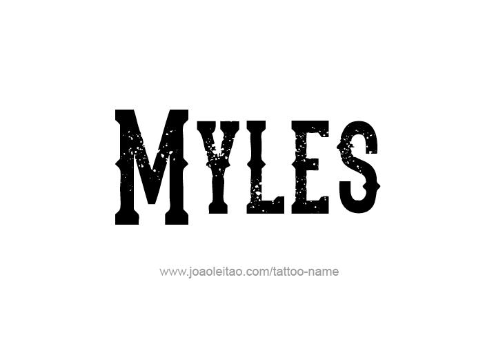 Tattoo Design  Name Myles