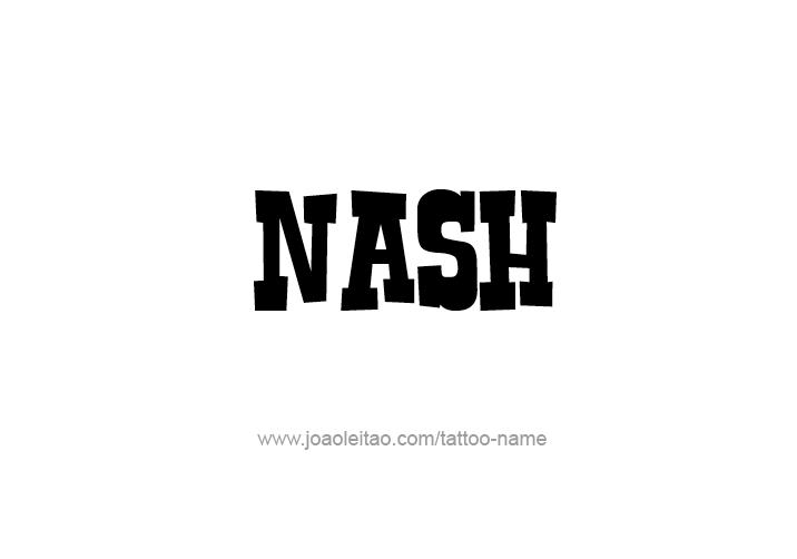 Tattoo Design  Name Nash