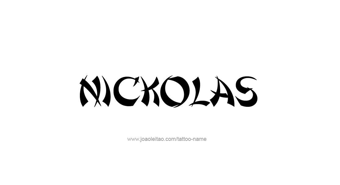 Tattoo Design  Name Nickolas