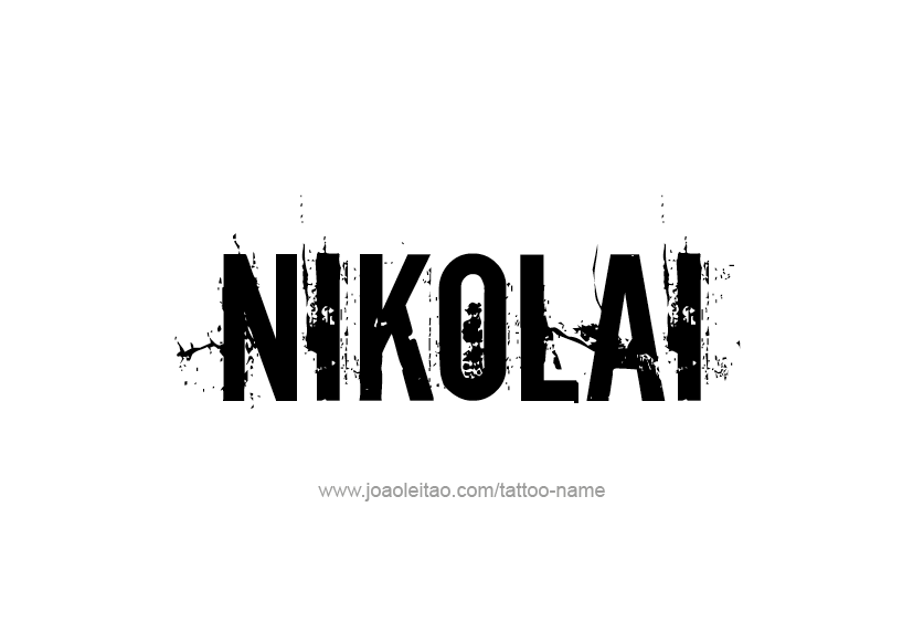Tattoo Design  Name Nikolai