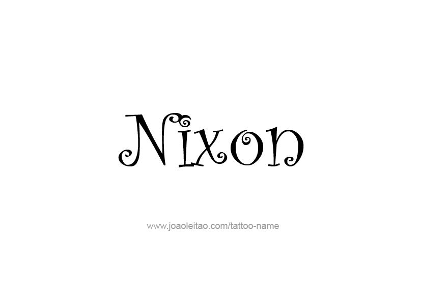 Tattoo Design  Name Nixon