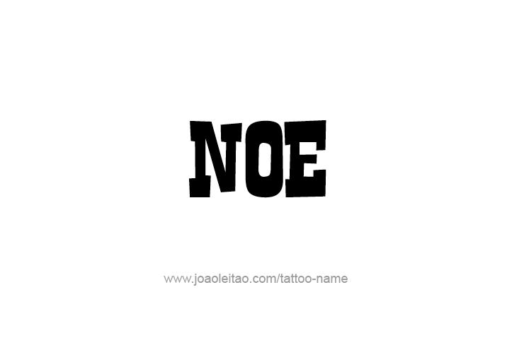 Tattoo Design  Name Noe