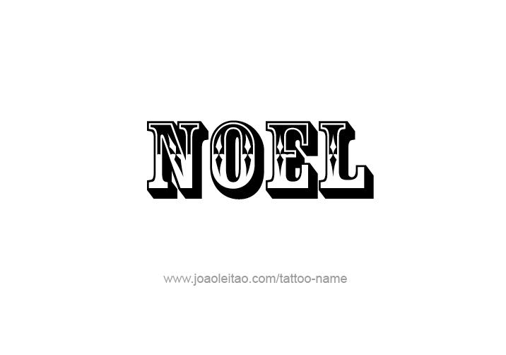 Tattoo Design  Name Noel
