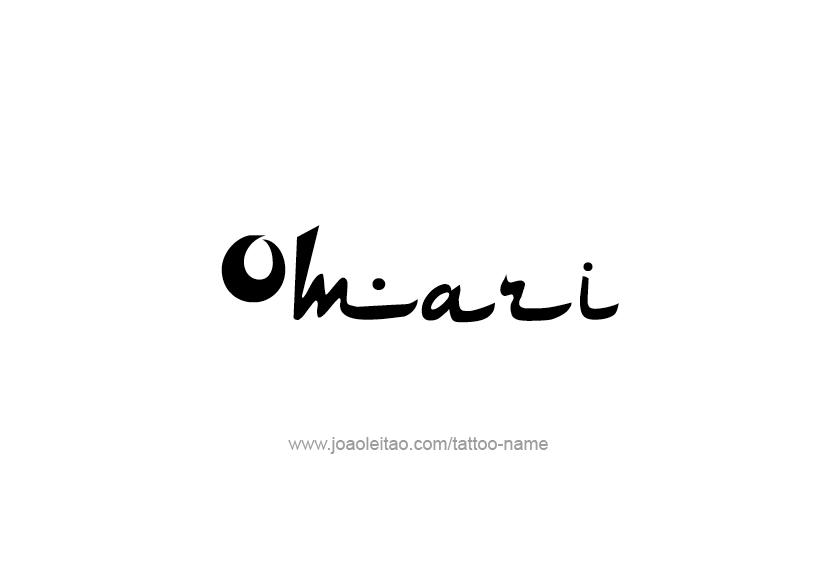 Tattoo Design  Name Omari