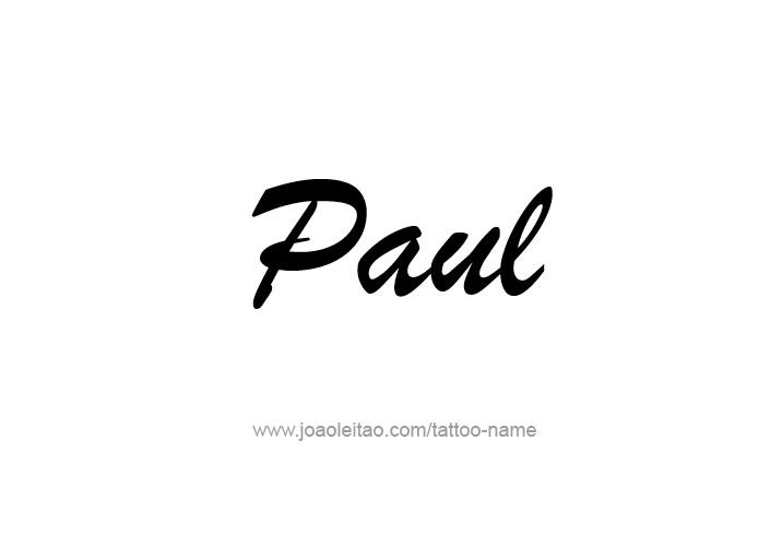 Tattoo Design  Name Paul